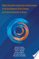 Cover of Higher Education Leadership and Governance in the Development of the Creative and Culture Industry of Kenya
