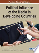 Cover of Political Influence of the Media in Developing Countries