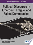 Cover of Political Discourse in Emergent, Fragile, and Failed Democracies